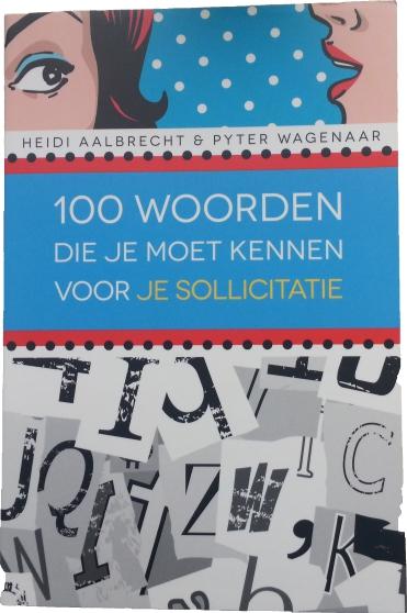 100 woorden sollicitatiegesprek